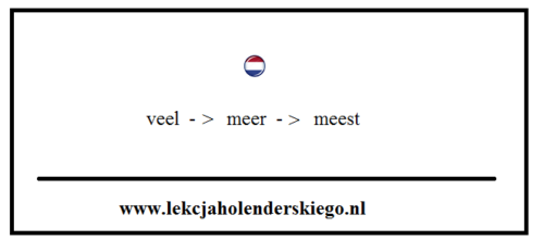 veel_meer_meest_gramatyka_nauka_niderlandzkiego_lekcja_holenderskiego