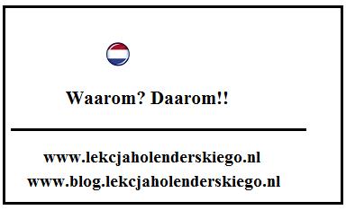 waarom_gramatyka_nauka_niderlandzkiego_lekcja_holenderskiego