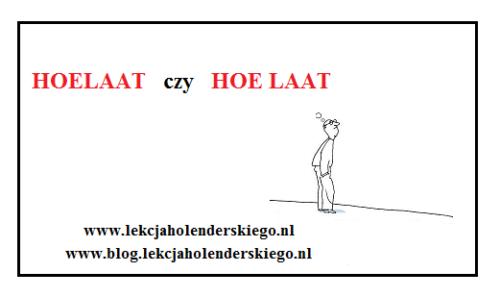 hoelaat_hoe_laat_nauka_niderlandzkiego_lekcja_holenderskiego